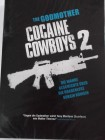Cocaine Cowboys 2 - The Godmother of Kokain - Schwarze Witwe