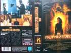 Die Prophezeiung ...    Horror - VHS  !!!