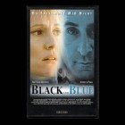 Black and Blue - Du entkommst mir nicht