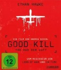 Good Kill (Ethan Hawke) -UNCUT- Blu-Ray