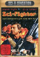 Sci-Fighter - Der Serienkiller aus dem All (Uncut)