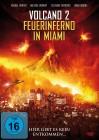 Volcano 2 - Feuerinferno in Miami DVD Neuwertig