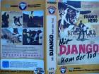 Mit Django kam der Tod ... Franco Nero ... Western - VHS !!!