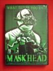 Maskhead -uncut / August Underground