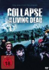 Collapse Of The Living Dead  (9924526,NEU,Kommi, RePo)