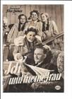 ICH UND MEINE FRAU (Filmprogramm 053)