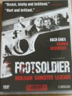 Footsoldier-Hooligan Gangster Legende/Julien Gilbey/ICF/WHU