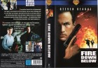 FIRE DOWN BELOW -Steven Seagal- ERSTAUFLAGE WARNER HOME