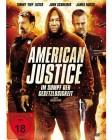 American Justice - Im Sumpf der Gesetzlosigkeit - NEU