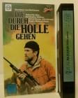 Die durch die Hölle gehen VHS selten!