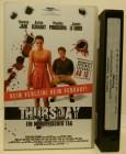 THURSDAY Ein moerderischer Tag VHS uncut Pressecas. selten!