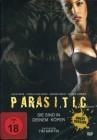 Parasitic - Sie sind in deinem Körper (Uncut-Version)