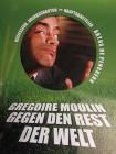 Gregoire Moulin gegen den Rest der Welt - Tollpatsch