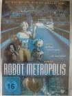 Robot Metropolis - Was wird, wenn die Maschine über siegt