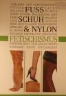 Buch - Fuß, Schuh & Nylon - Sex Partnerschaft