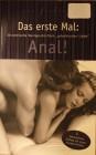 Anal - Das erste Mal Anal - Erotische Kurzgeschichten