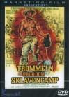 Trommeln über dem Sklavencamp (uncut) Out of Print