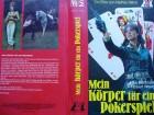 Mein K�rper f�r ein Pokerspiel ...  Monte Video - VHS !!!
