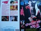 Choose Me Sag Ja ... Genevieve Bujold ...  VCL - VHS !!!