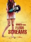 When Your Flesh Screams (A) Mediabook (deutsch/uncut) NEU
