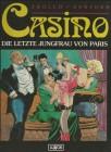 Casino Die Letzte Jungfrau von Paris