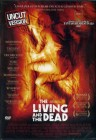 THE LIVING AND THE DEAD - Uncut - Horror - Deutsch - DVD