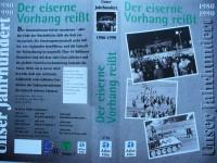 Unser Jahrhundert - Der eiserne Vorhang reißt ..1980 - 1990