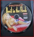 Private - Devil in the Flesh  mit Julia Taylor   ** HOT **
