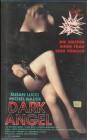 Dark Angel - Die Waffen einer Frau sind tödlich - VHS