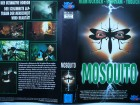 Mosquito ...  Horror - VHS !!!