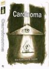 Carcinoma, DVD im Schuber