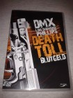 DEATH TOLL ... DMX (Hip Hop / RAP / Gangstar / Gangster)
