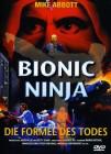 Bionic Ninja - Formel des Todes