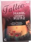Tattoo – Nadel trifft Herz - Tattoowierer Kunst Romanze