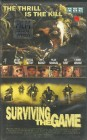 Surviving the Game - The Thrill is the Kill - VHS - FSK 18