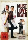 Must Love Death   [DVD]   Neuware in Folie