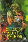 Class of Nuke Em High (große Hartbox)  [DVD]   Neuware