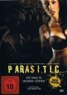 Parasitic - Sie sind in deinem K�rper   [DVD]   Neuware