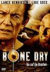 Bone Dry   [DVD]   Neuware in Folie