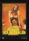 Frauen die für Sex bezahlen (ABC Erotic Classics) NEU+OVP