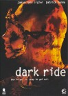 Dark Ride   [DVD]   Neuware in Folie