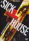 The Sick House - Der Tod ist ansteckend (uncut)