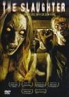 The Slaughter - Die Teufel bitten zum Tanz Uncut DVD