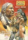 Die weisse Indianerin Serpieri Erotik Comic