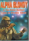 --- ALPHA BLONDY - LIVE IN PEACE TOUR ---