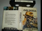 DAS DUELL+ Kleinstlabel MANHATTAN+TOP-Rarit�t VHS !