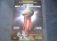 ASTARON - BRUT DES SCHRECKENS - ORIGINAL KINOPLAKAT A1