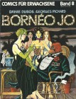 Comics für Erwachsene Band 8 Borneo Jo - Pichard