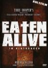 Eaten Alive - Im Blutrausch - DVD