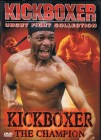 Kickboxer - The Champion - Uncut Fight Collection - DVD